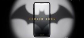 Samsung lance le Batphone (Samsung Galaxy S7 Edge)