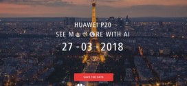 Huawei P20 : la présentation officielle confirmée