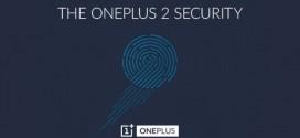 Le OnePlus 2 aura un lecteur d'empreintes