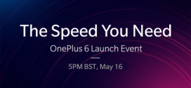 OnePlus 6 : le lancement le 16 mai 2018