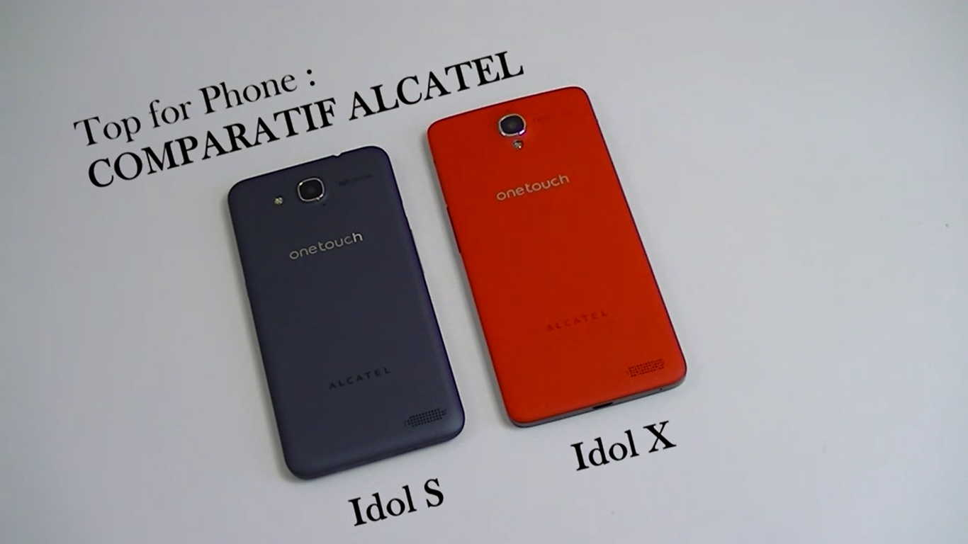 Comparatif Alcatel One Touch Idol S et Alcatel One Touch Idol X