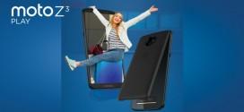 Le Motorola Moto Z3 Play officiellement annoncé